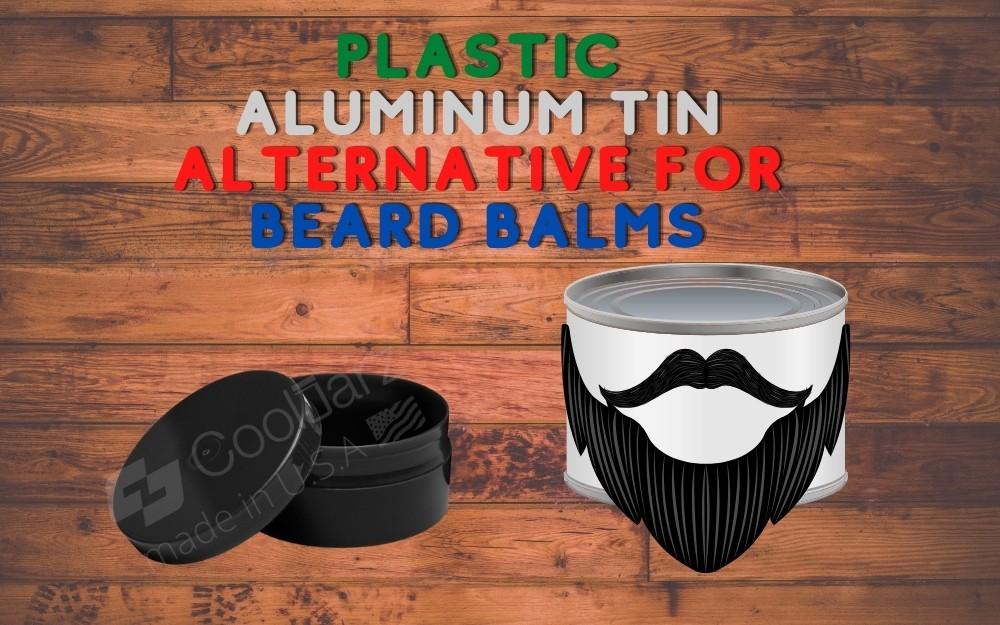 PLASTIC ALUMINUM TIN ALTERNATIVE FOR BEARD BALMS